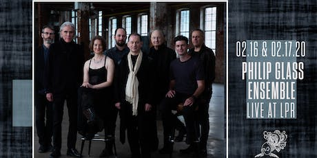 "Philip Glass Ensemble performs ""Music in Twelve Parts""  (Parts 4, 5 & 6) tickets"