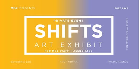SHIFTS: Art Exhibit by MG2 tickets
