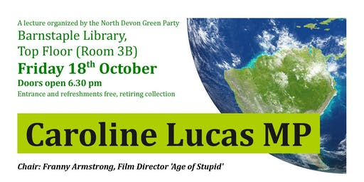 Caroline Lucas in North Devon