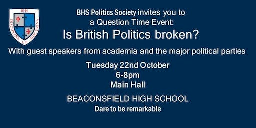 BHS Politics Society Question Time Event: Is British Politics Broken?