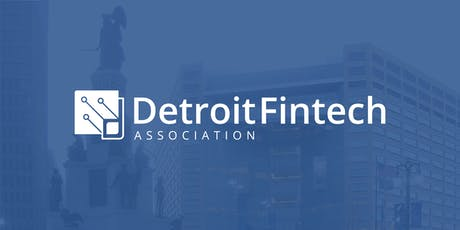 Detroit Fintech Association Event 11/6/19 tickets