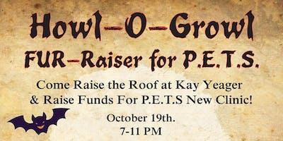 Howl-O-Growl Fur-Raiser for P.E.T.S.
