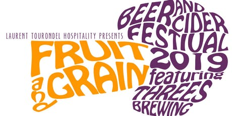 Fruit and Grain: a Beer and Cider Festival ! tickets