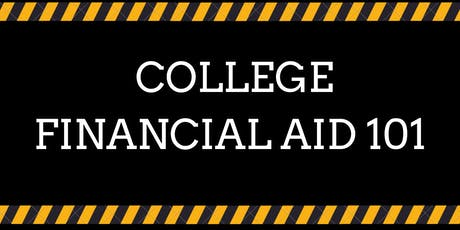 College Financial Aid 101 tickets