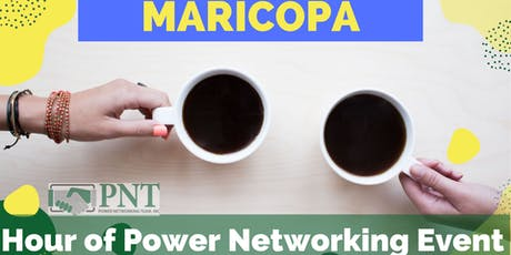 10/17/19 - PNT Maricopa - Hour of Power Networking Event tickets