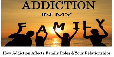 Addiction In My Family tickets