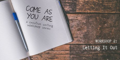 Come As You Are / Workshop 2: Letting It Out tickets
