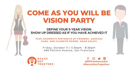 Vision Party: Come As You Will Be tickets