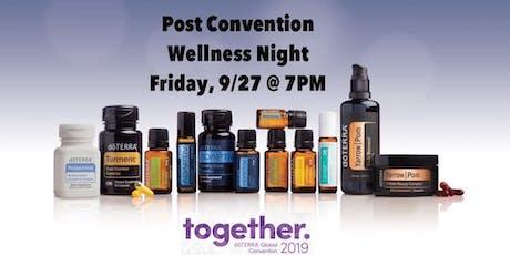 Post Convention Wellness Night  tickets