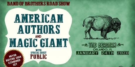 AMERICAN AUTHORS and MAGIC GIANT - Band of Brothers Road Show tickets