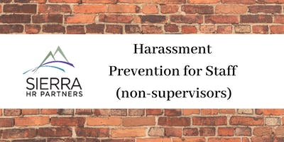 Harassment Prevention for Staff (Non-Supervisors)