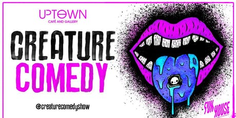Fun House Presents: Creature Comedy with Chris Grieco, Drew Loryn, James Grace, Eric Emerson, Lael O'Shaughnessy, & Alex Dragicevich @ UpTown Cafe & Gallery tickets