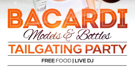 Bacardi  Models and Bottles Tailgating Party tickets