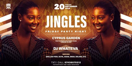JINGLES FRIDAY PARTY NIGHT + BIRTHDAY PARTIES  tickets