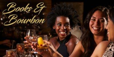 Books & Bourbon {FREE EVENT}