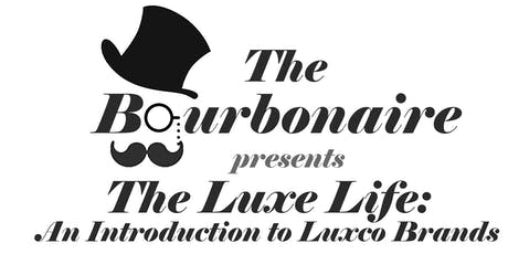 The Luxe Life: An Introduction to Luxco Brands tickets