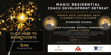 Magic Residential Coach Development Retreat at Stamford School tickets