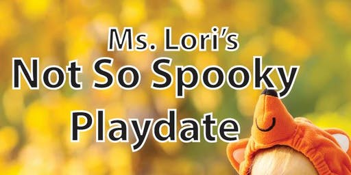 Ms. Lori's Not So Spooky Halloween Play Date