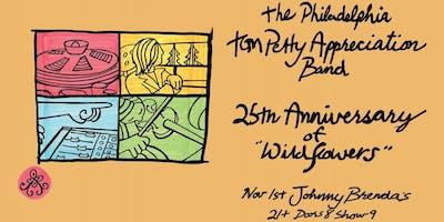 The Philadelphia Tom Petty Appreciation Band - Wildflowers 25th Anniversary