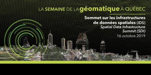 Sommet sur les infrastructures de données spatiales (IDS) / SDI Summit