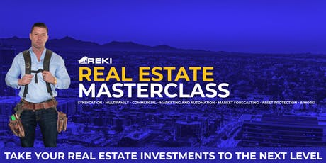 (Free) REKI Real Estate Masterclass in Union City tickets