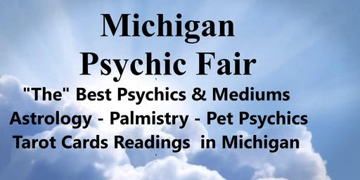 Michigan Psychic Fair Sept 22, Sterling Heights, Holiday Inn Ex