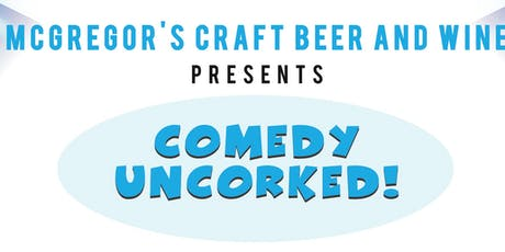 Moorpark - Comedy Uncorked! -- Thursday, November 14, 2019 tickets