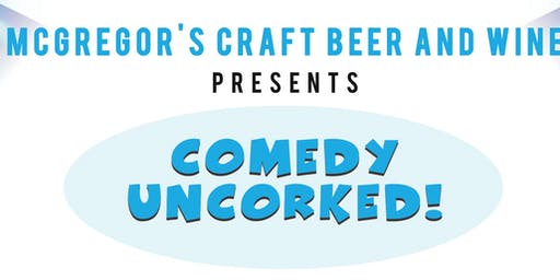 Moorpark - Comedy Uncorked! -- Thursday, November 14, 2019