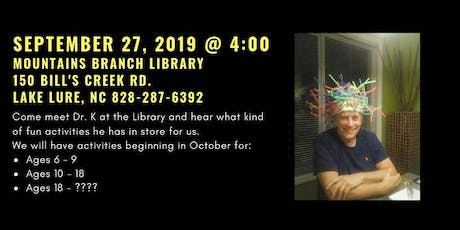 Dr. K Comes To Mountains Branch Library tickets