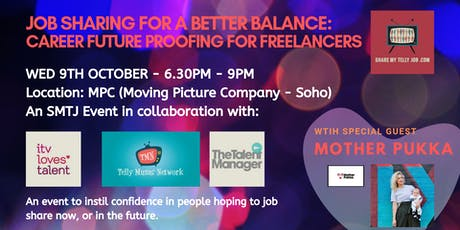 JOB SHARING FOR A BETTER BALANCE - FUTURE PROOF YOUR FREELANCE CAREER tickets