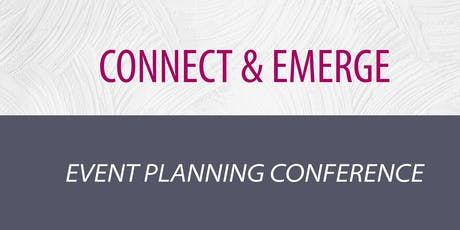 Connect & Emerge: Event Planning Conference (SPRING 2020)  tickets