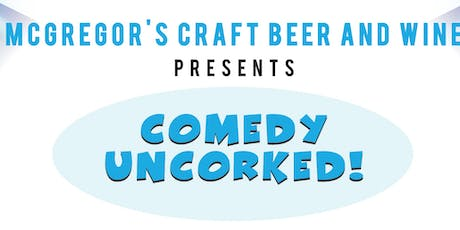 Moorpark - Comedy Uncorked! -- Thursday, December 12, 2019 tickets