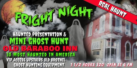 FRIGHT NIGHT in a Real Haunt! Mini Ghost Hunt in Old Saloon Bar! tickets