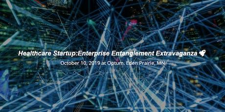 Healthcare Startup:Enterprise Entanglement Extravaganza tickets