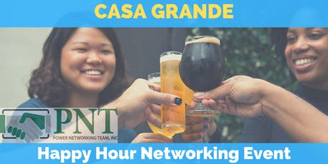 10/10/19 - PNT Casa Grande Chapter - Happy Hour Networking Event tickets