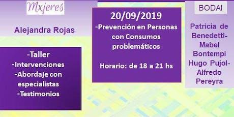 """""""PREVENCIÓN EN PERSONAS CON CONSUMOS PROBLEMÁTICOS"""" entradas"""