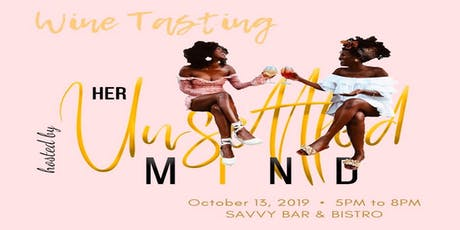 Her Unsettled Mind: Wine Tasting Extravaganza  tickets