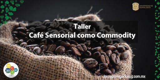 """Taller """"Café Sensorial como Commodity"""""""
