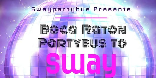Boca Partybus to Sway September 19th