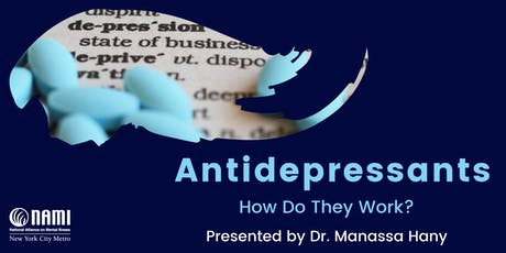 Antidepressants: How Do They Work? tickets
