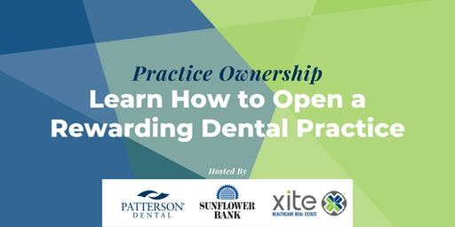 Practice Ownership: Learn How to Open a Rewarding Dental Practice