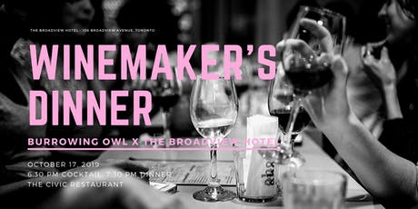 Winemaker's Dinner - Burrowing Owl x The Broadview Hotel tickets