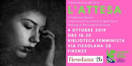 """Presentazione del libro """"L'attesa"""" di Federica Sazzini tickets"""