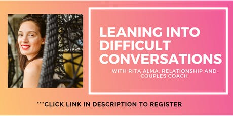 Leaning Into Difficult Conversations: Committed Relationships tickets
