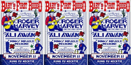 Baby's First Rodeo w/Roger Harvey & The High Lifers / Ali Awan tickets