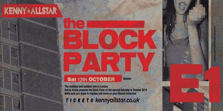 Kenny Allstar Presents: The Block Party + Special Guests tickets