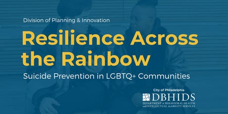 Resilience Across the Rainbow: Suicide Prevention in LGBTQ+ Communities tickets