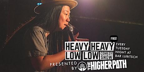 Heavy Heavy Low Low Comedy Show tickets