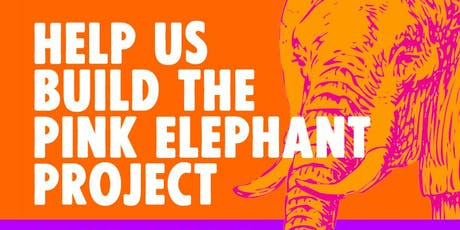 Pink Elephant Project tickets