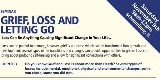 Grief, Loss and Letting Go Seminar